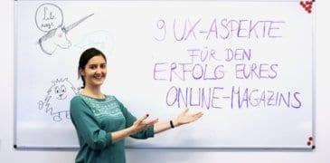 9 UX-Aspekte für den Erfolg Eures Online-Magazins