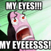my eyes meme