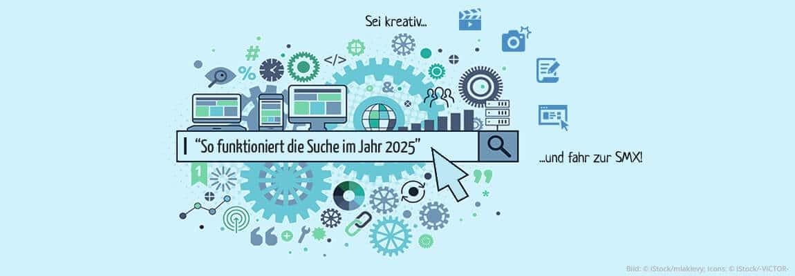 Wie sieht die Suche 2025 aus? Sei kreativ und gewinne