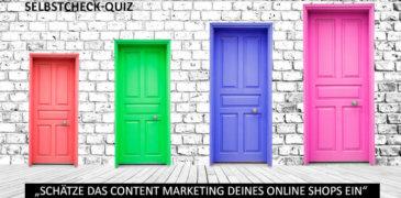 """Selbstcheck-Quiz: """"Schätze das Content Marketing Deines Online Shops ein"""""""