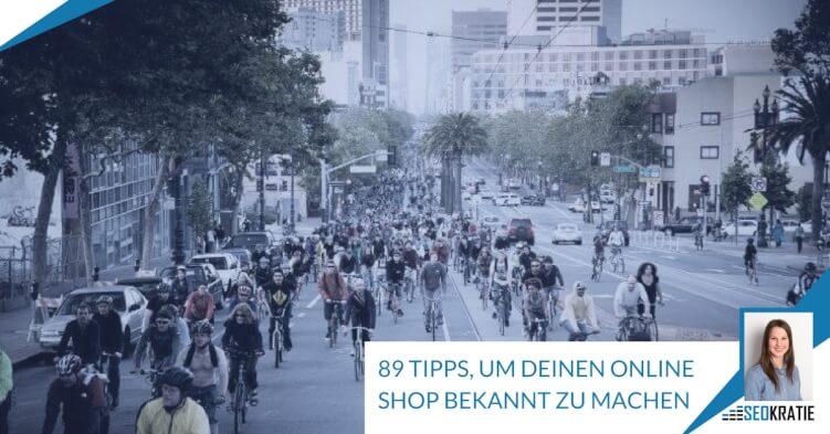 ebb0c726be5351 Online Shop bekannt machen  89 Marketing Tipps für mehr Besucher