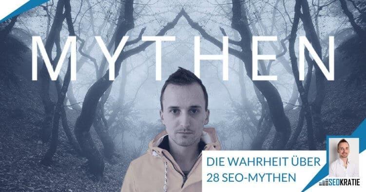Die Wahrheit über 28 SEO-Mythen