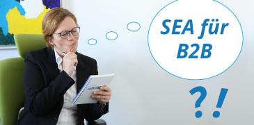 SEA für B2B-Unternehmen: Best-Practice-Tipps für Deine Google Ads