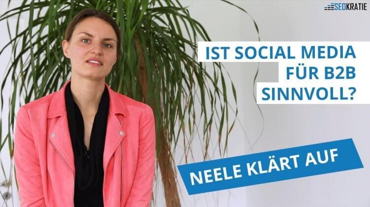 Video: Ist Social Media Marketing für B2B sinnvoll?