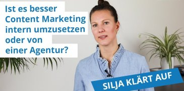VIDEO: Content Marketing: Intern oder Agentur- Was ist besser?