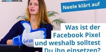 Video: Was ist der Facebook Pixel und weshalb solltest Du ihn einsetzen?