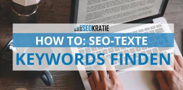 Video: SEO-Texte – So findest Du die richtigen Keywords