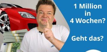 Video: Stimmt es wirklich, dass Du 1 Million Euro in vier Wochen verdienen kannst?