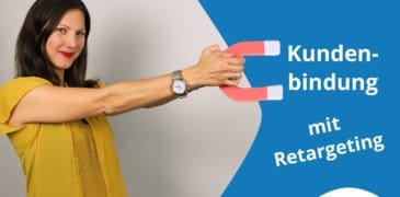 Video: So holst Du mit Retargeting Kunden wieder auf Deinen Shop zurück