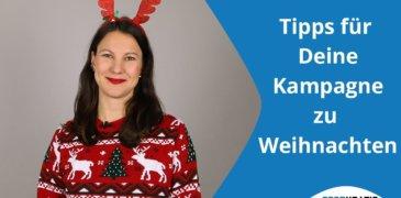 Video: 3 Tipps für Deine erfolgreiche Weihnachtskampagne