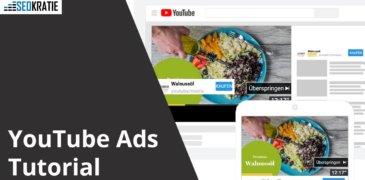 Video: YouTube Ads Tutorial – Videowerbung Schritt für Schritt mit Google Ads erstellen