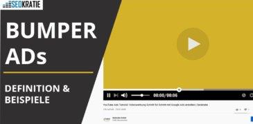 Video: Was sind YouTube Bumper Ads? Beispiele und Einsatz